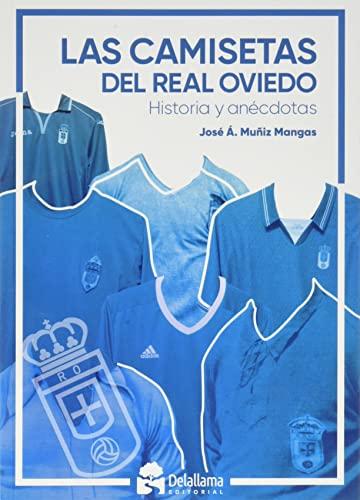 Las camisetas del Real Oviedo: Historia y anécdotas