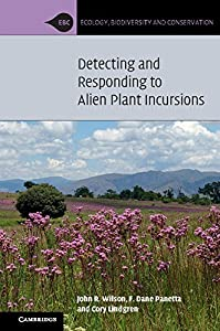 Detecting and Responding to Alien Plant Incursions (Ecology, Biodiversity and Conservation)