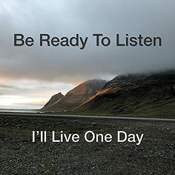 I'll Live One Day