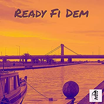 Ready Fi Dem
