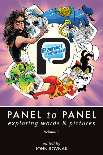 Panel to Panel: Exploring Words & Pictures Volume 1 (English Edition)