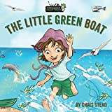 The Little Green Boat: Action Adventure Books for Kids (The Wild Imagination of Willy Nilly)