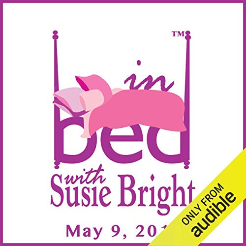 In Bed with Susie Bright 614: Monica Is Back! Lewinsky and the Legacy of Slut-Shaming cover art