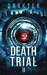 Death Trial II par Drakter