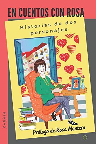 En cuentos con Rosa / Carmín: Historias de dos personajes