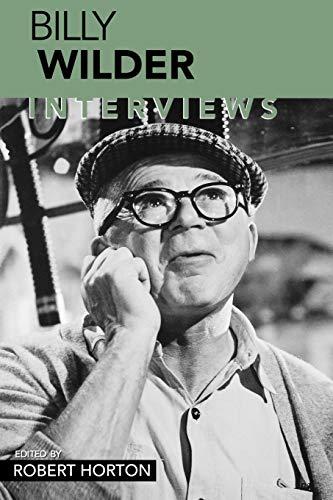 Billy Wilder: Interviews (Conversations With Filmmakers Series)