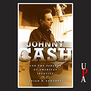Johnny Cash and the Paradox of American Identity cover art