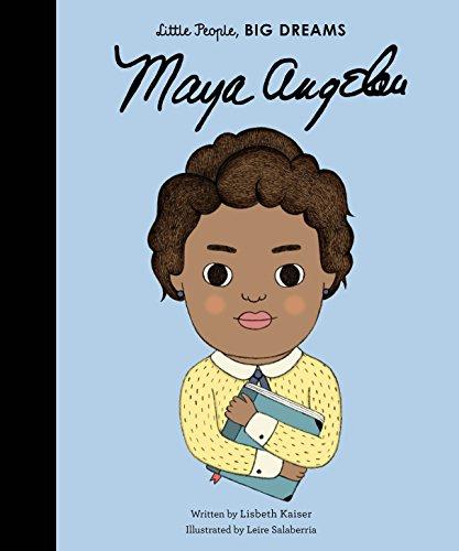 Maya Angelou: 4 (Little People, Big Dreams)