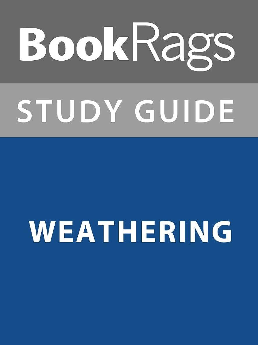 慣性レイ未払いSummary & Study Guide: Weathering (English Edition)