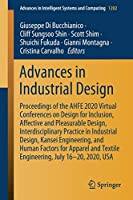 Advances in Industrial Design: Proceedings of the AHFE 2020 Virtual Conferences on Design for Inclusion, Affective and Pleasurable Design, Interdisciplinary Practice in Industrial Design, Kansei Engineering, and Human Factors for Apparel and Textile Engineering, July 16–20, 2020, USA (Advances in Intelligent Systems and Computing (1202))