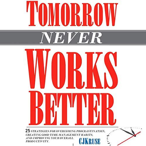 Tomorrow (Never) Works Better Titelbild