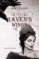 Raven's Wings: Book 2