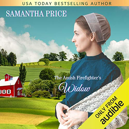 The Amish Firefighter's Widow Audiobook By Samantha Price cover art