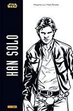 Star Wars - Han Solo (Noir et Blanc) de Marjorie Liu