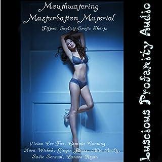 Mouthwatering Masturbation Material audiobook cover art