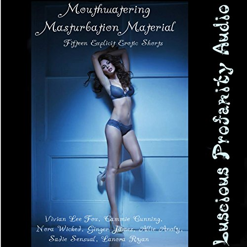 Mouthwatering Masturbation Material audiobook cover art