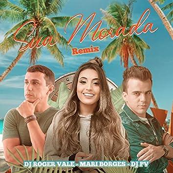 Sua Morada (Remix)