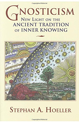 Compare Textbook Prices for Gnosticism: New Light on the Ancient Tradition of Inner Knowing 1st Quest Ed Edition ISBN 9780835608169 by Hoeller, Stephan A