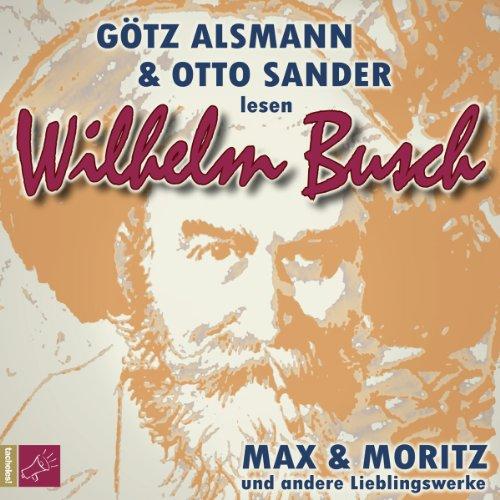 Max und Moritz und andere Lieblingswerke von Wilhelm Busch Titelbild