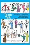 Team Talk: Building Excellence with Solution Focused Skills
