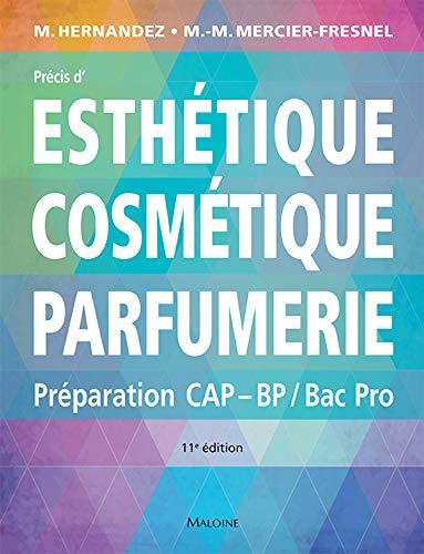 Précis d'esthétique cosmétique parfumerie