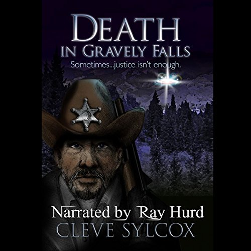 Death In Gravely Falls: Sometimes, Justice Isn't Enough (Volume 1) audiobook cover art