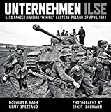 Unternehmen Ilse: 5. Ss-Panzer Division 'Wiking' Eastern Front 27 April 1944