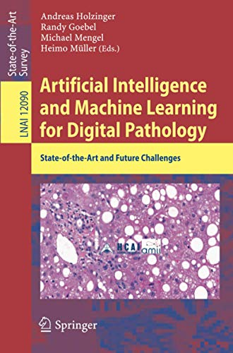 Artificial Intelligence and Machine Learning for Digital Pathology: State-of-the-Art and Future Challenges