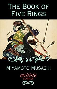 The Book of Five Rings (Coterie Classics) (English Edition) van [Miyamoto Musashi, Coterie Classics]