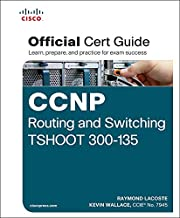 CCNP Routing and Switching TSHOOT 300-135 Official Cert Guide: Exam 39 Cert Guide (English Edition)