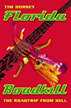 Florida Roadkill by Tim Dorsey (1999-08-16)
