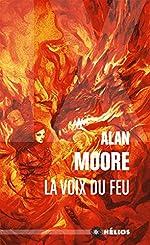La voix du feu d'Alan Moore