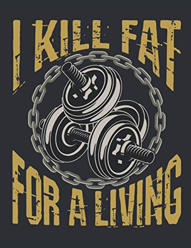 I Kill Fat For A Living: Personal Trainer 2021 Weekly Planner (Jan 2021 to Dec 2021), Large Paperback Calendar Schedule Organizer, Trainer Appreciation Gift