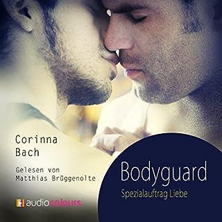 Bodyguard     Spezialauftrag Liebe              Autor:                                                                                                                                 Corinna Bach                               Sprecher:                                                                                                                                 Matthias Brüggenolte                      Spieldauer: 8 Std. und 59 Min.     216 Bewertungen     Gesamt 4,3