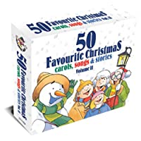 Vol. 2-50 Favourite Christmas Carols Songs & Stori