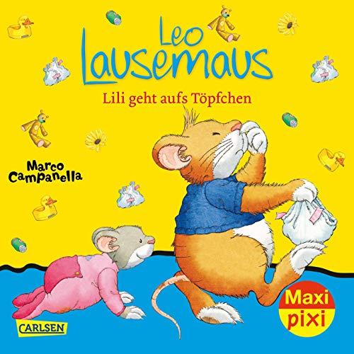 Maxi Pixi 261: Leo Lausemaus: Lili geht aufs Töpfchen