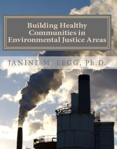 Building Healthy Communities in Environmental Justice Areas (English Edition)