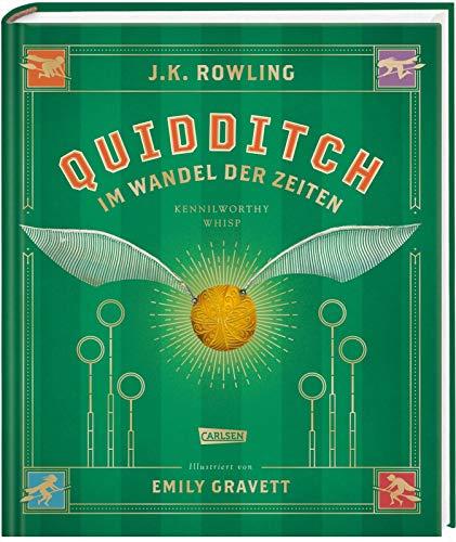 Quidditch im Wandel der Zeiten (farbig illustrierte Schmuckausgabe): Ein magischer Begleitband zur Harry-Potter-Serie