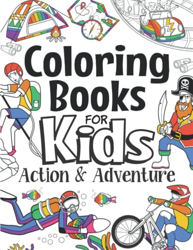 Compare Textbook Prices for Coloring Books For Kids Action & Adventure: For Girls & Boys Aged 6-12: Action-Packed Cool Coloring For Kids Who Love Fun The Future Teacher's Coloring Books For Kids Aged 6-12  ISBN 9798456618917 by Foundation, The Future Teacher