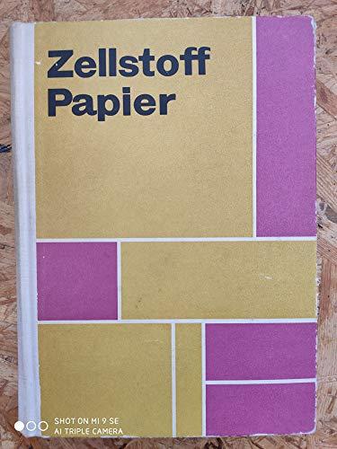 Zellstoff - Papier. [Unbekannter Einband].