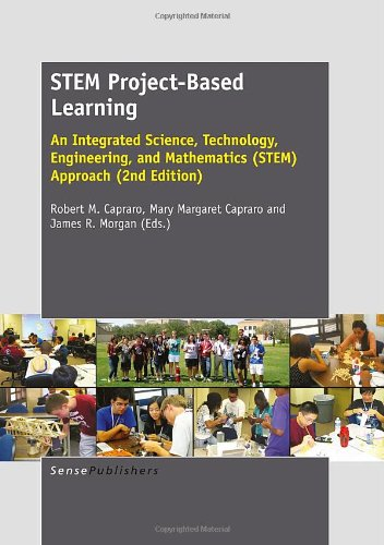 Compare Textbook Prices for STEM Project-Based Learning: An Integrated Science, Technology, Engineering, and Mathematics STEM Approach 2 Edition ISBN 9789462091412 by Capraro, Robert M.,Capraro, Mary Margaret,Morgan, James R.