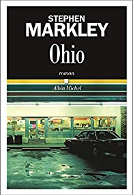 Ohio par Stephen Markley