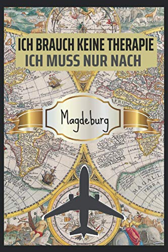 Ich Brauch keine Therapie Magdeburg