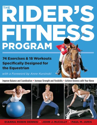 Compare Textbook Prices for The Rider's Fitness Program: 74 Exercises & 18 Workouts Specifically Designed for the Equestrian 41713th Edition ISBN 0037038175424 by Dianna Robin Dennis,Johnny J. McCully,Paul M. Juris