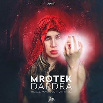 Daedra (Official Black Magic 2017 Anthem)