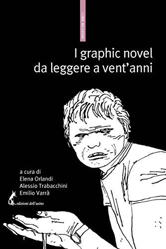 I graphic novel da leggere a vent'anni (Italian Edition)