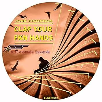 Clap Your FKN Hands