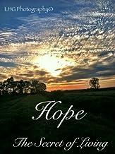 HOPE, The Secret of Living