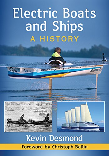 Electric Boats and Ships: A History (English Edition)