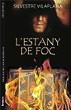L'estany de foc (Catalan Edition)